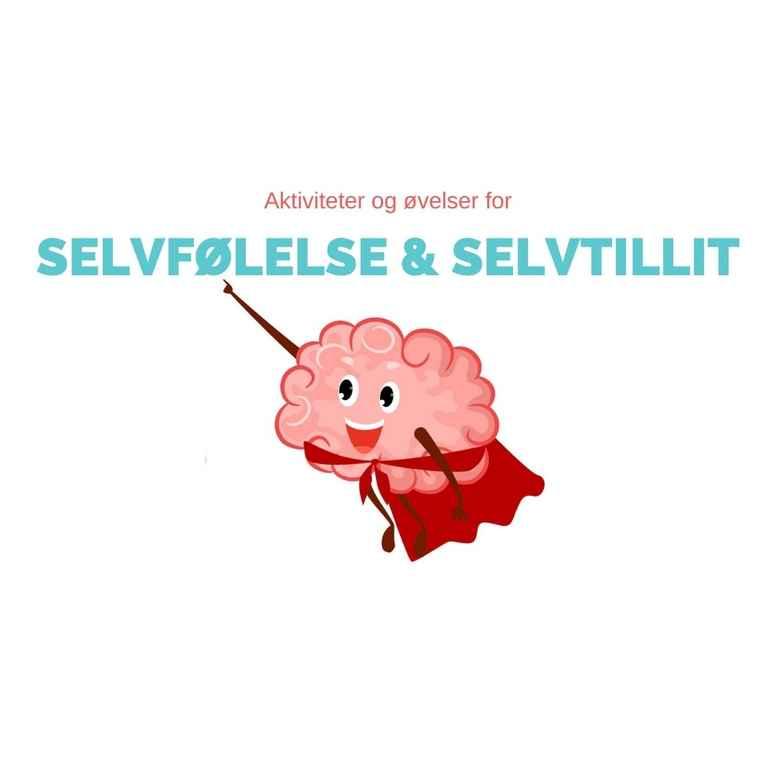 Selvfølelse og Selvtillit Barn 7 - 11 år