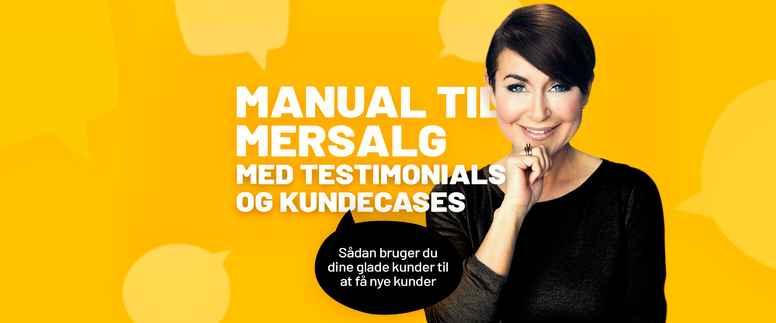 Manual til mersalg med testimonials og cases