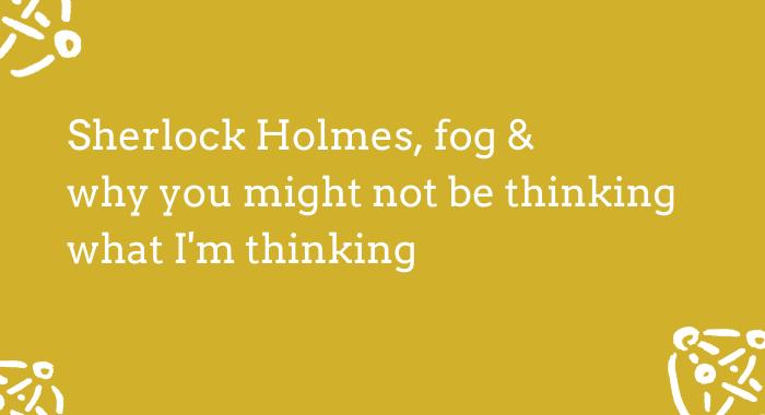 A - Sherlock Holmes