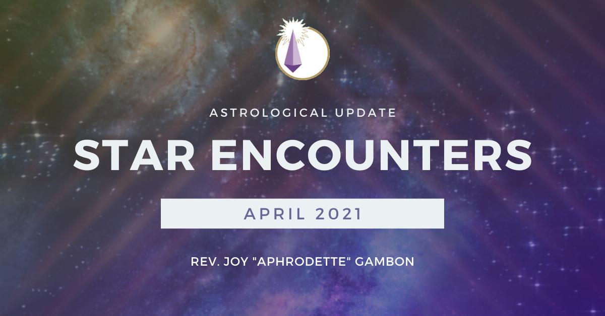 ADL Blog_Star Encounters_2021_04_April Header Image