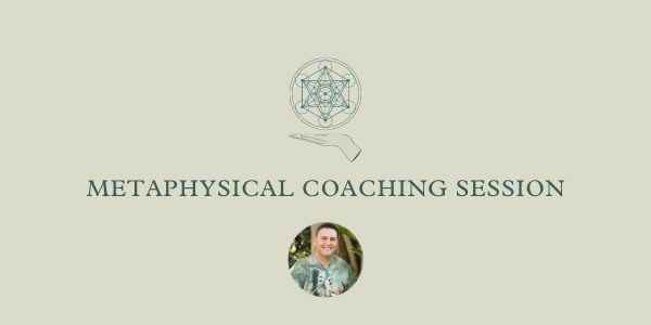 Metaphysical Coaching Session