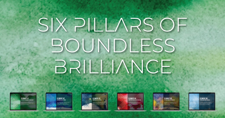 6 Pillars of Boundless Brilliance
