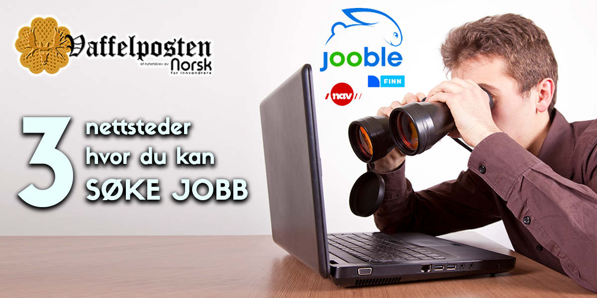 NFI-VP - Blog pic - 3 nettsteder søke jobb