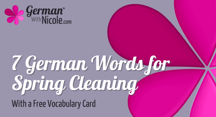 7 German Words for Spring Cleaning