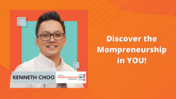 Kenneth Choo - Discover the Mompreneurship in YOU!
