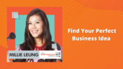 Millie Leung - Find your perfect business idea