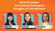Panel Discussion - Overcoming Challenges & Struggles as a Mompreneur
