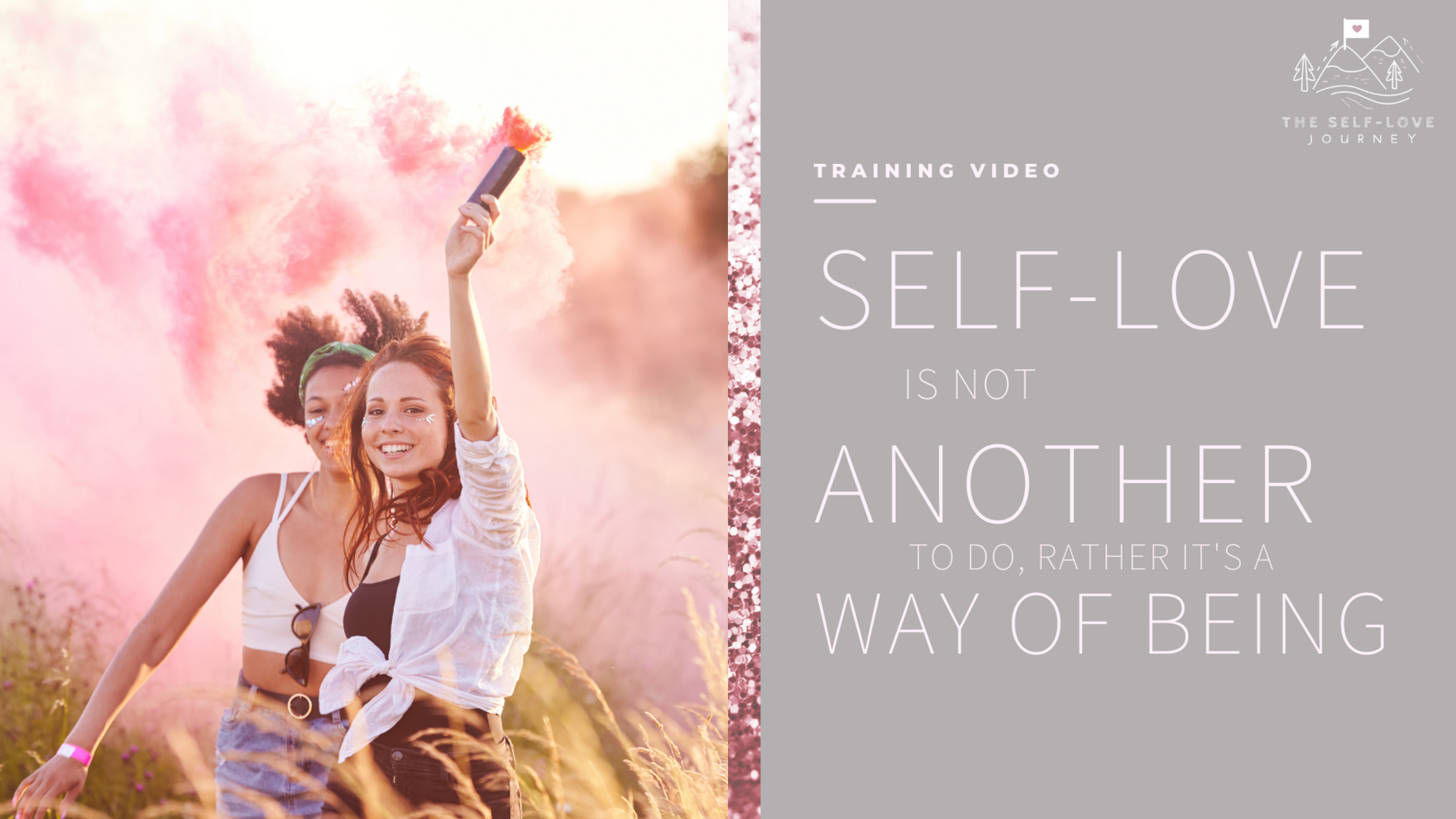 Self Love as a Way of Being Video Thumbnail