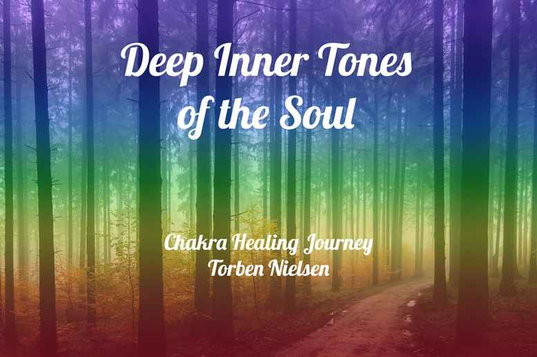 Deep Inner Tones of the Soul