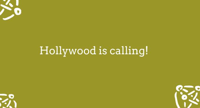 A - Hollywood