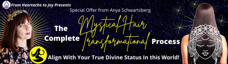 S21: Anya Schwartzberg (B)  The Complete Mystical Hair Transformational Process