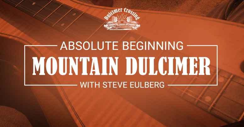 Absolute Beginning Mountain Dulcimer