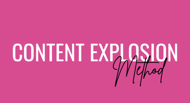 Content Explosion Method 700x380