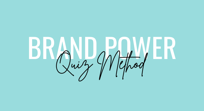 Brand Power Quiz Method