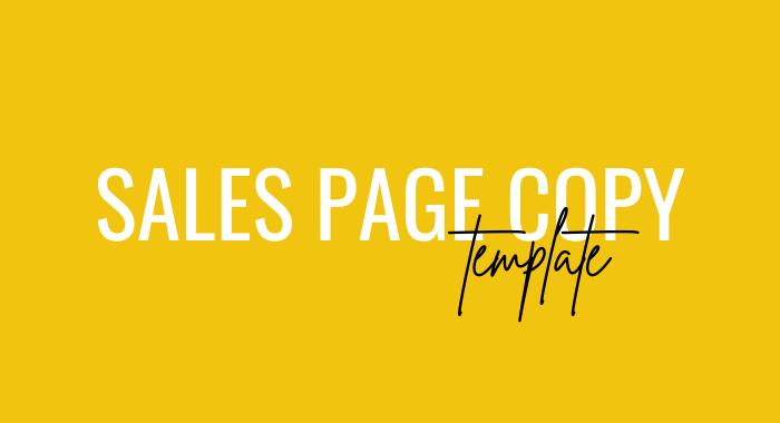 Six Figure Sales Page Copy Template
