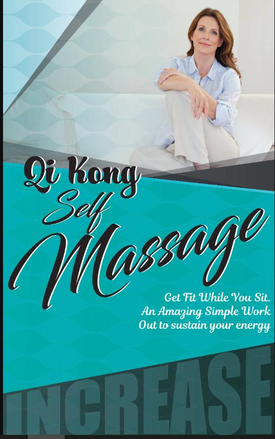 Qi Kong – Self Massage