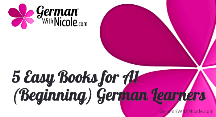 5 Easy Books for Beginning German Learners