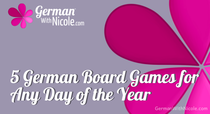 5 German Board Games for Any Day of the Year