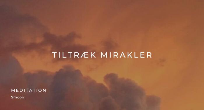 Tiltræk Mirakler