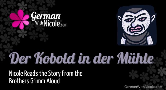 Nicole reads aloud der Kobold in der Mühle cover21
