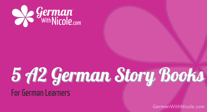 5 A2 German Story Books for German Learners