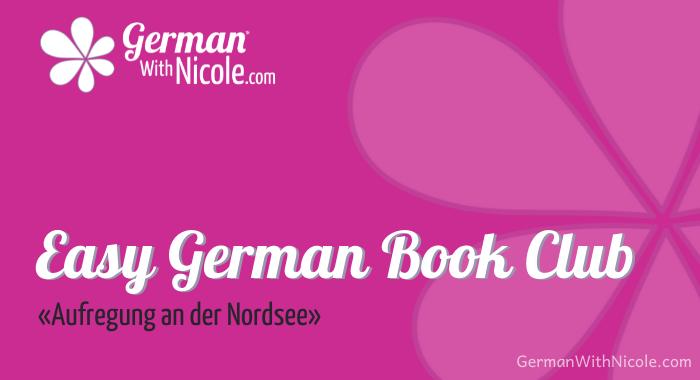 Easy German Book Club Aufregung an der Nordsee