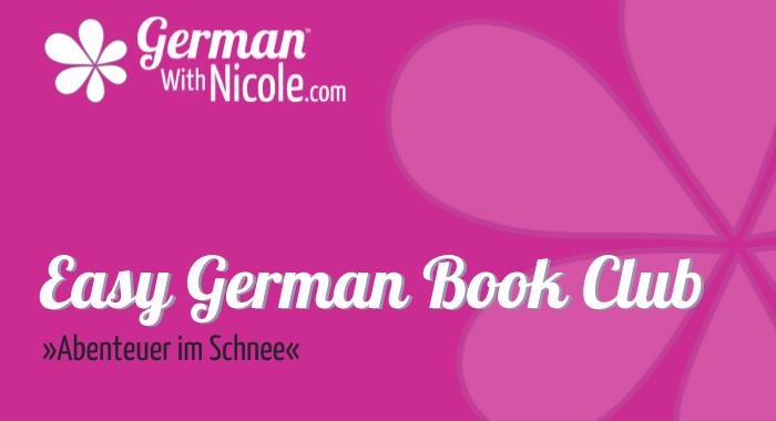 Easy German Book Club Abenteuer im Schnee