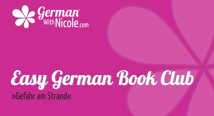 Easy German Book Club Gefahr am Strand