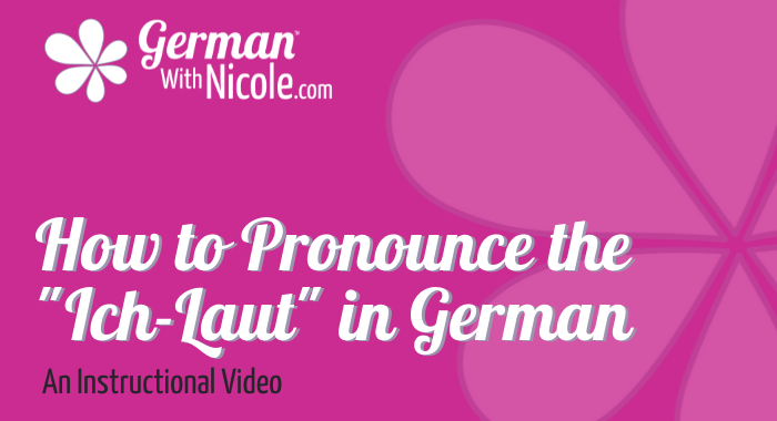 How to Pronounce Ich-Laut German Instructional Video