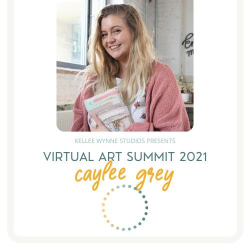 Caylee Grey Virtual Art Summit 2021
