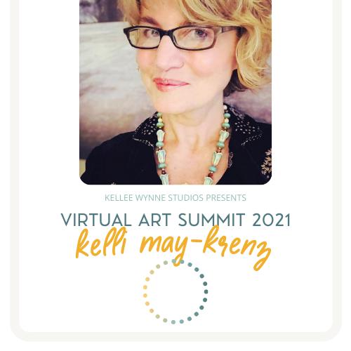 Kelli May-Krenz Virtual Art Summit 2021