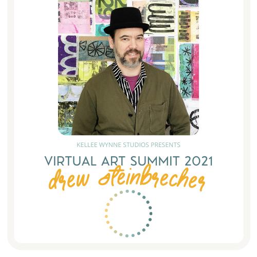 Drew Steinbrecher Virtual Art SUmmit 2021