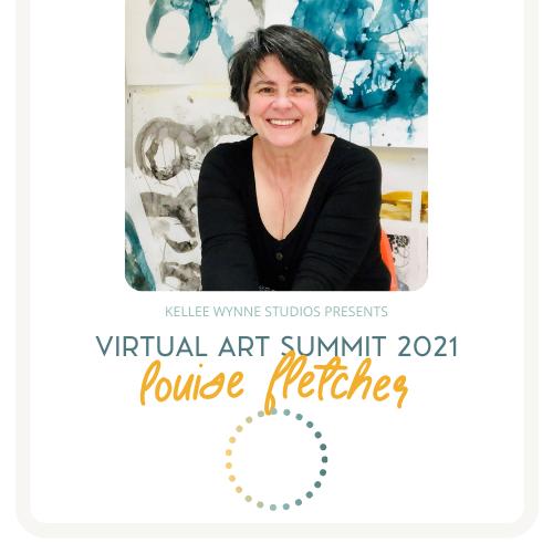 Louise Fletcher Virtual Art Summit 2021