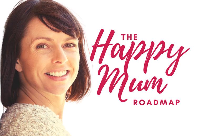 The Happy Mum Roadmap