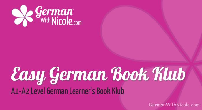 Easy German Book Klub A1-A2 German Learner