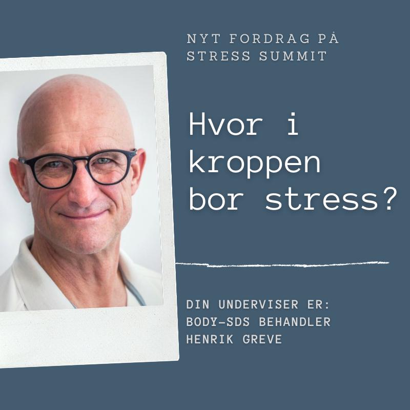 Foredrag_Hvor i kroppen bor stress