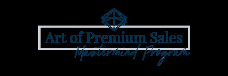 Art of Premium Sales Mastermind Program