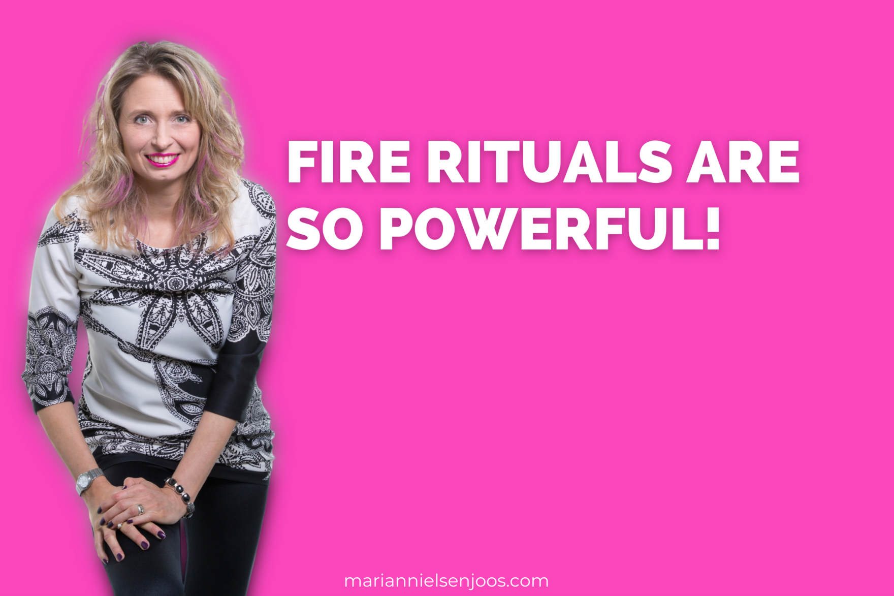 fire rituals are so powerful