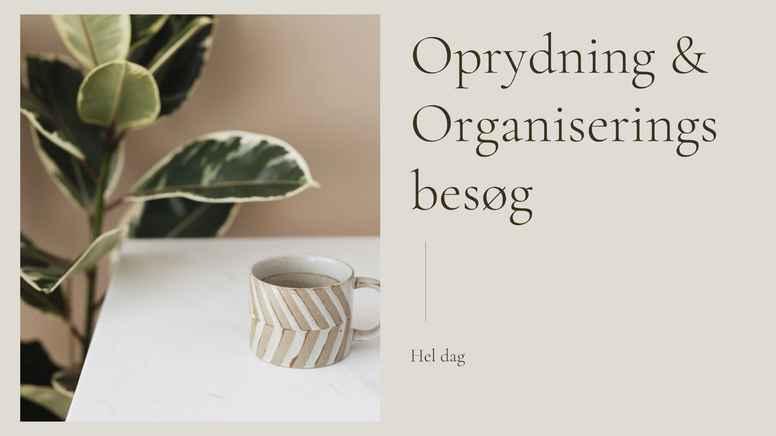 Oprydning & Organisering hos dig - Hel dag