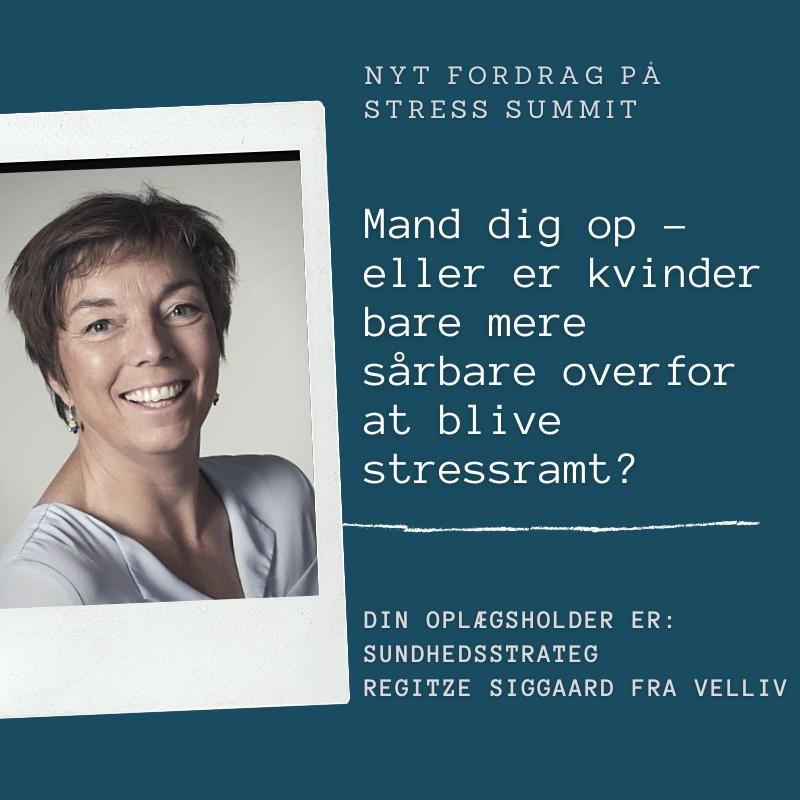 Foredrag_Mand dig op – eller er kvinder bare mere sårbare overfor at blive stressramt