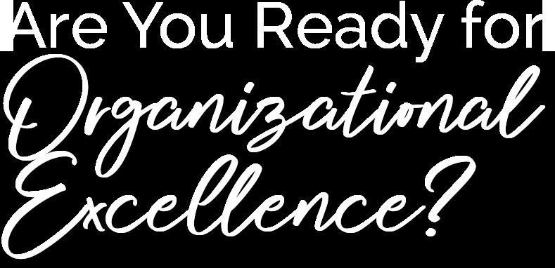 AreYouReadyforOrganizationalExcellence(3)