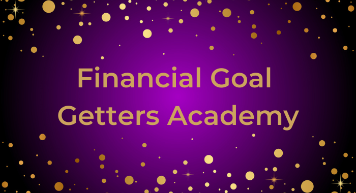 Financial Goal Getters Academy