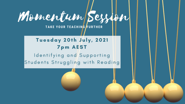 Momentum Session - Identifying and Supporting Students who Struggle with Reading