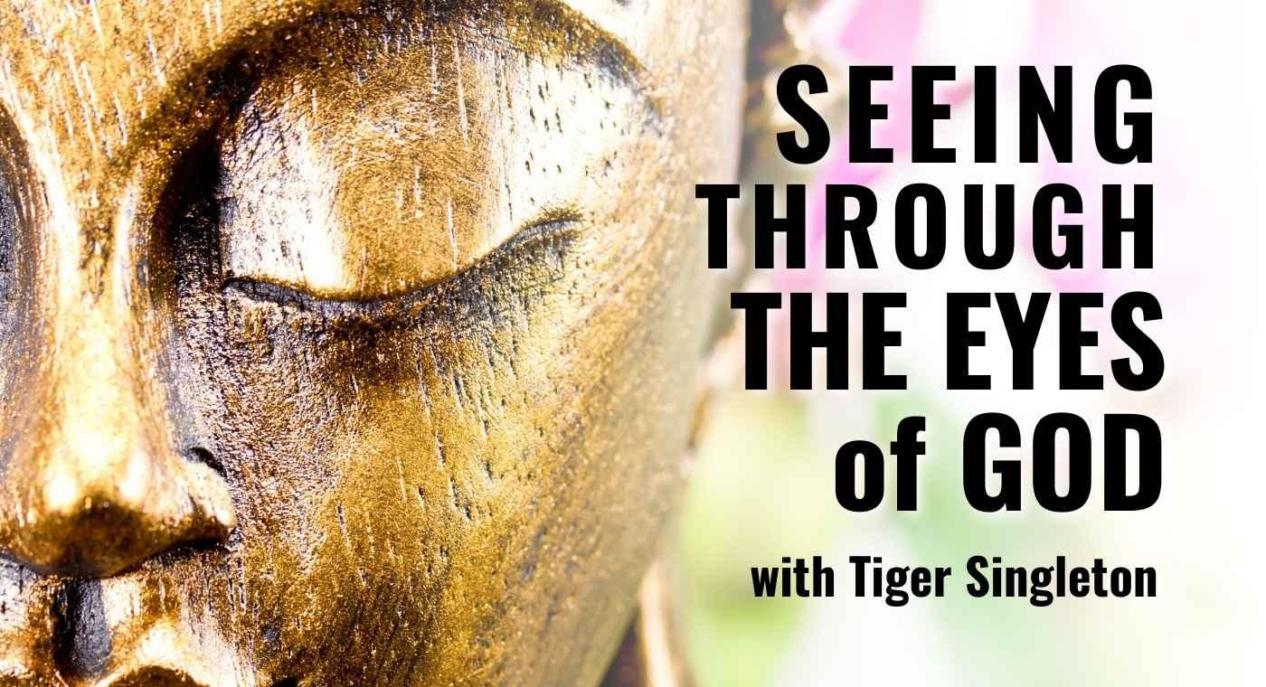Seeing Through The Eyes of God