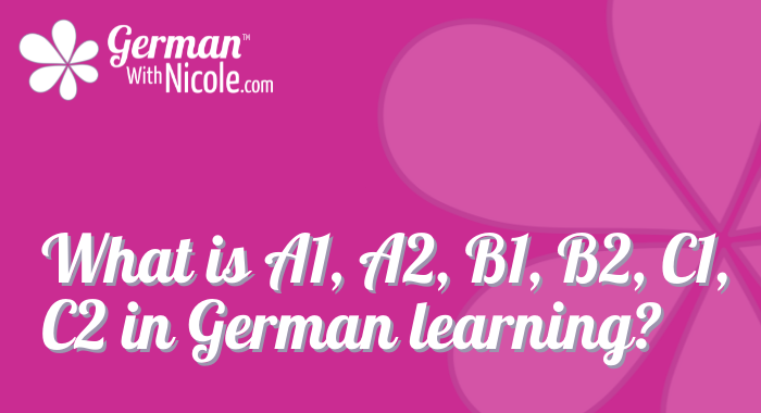 what-is-a1-a2-b1-b2-c1-c2-german-learning