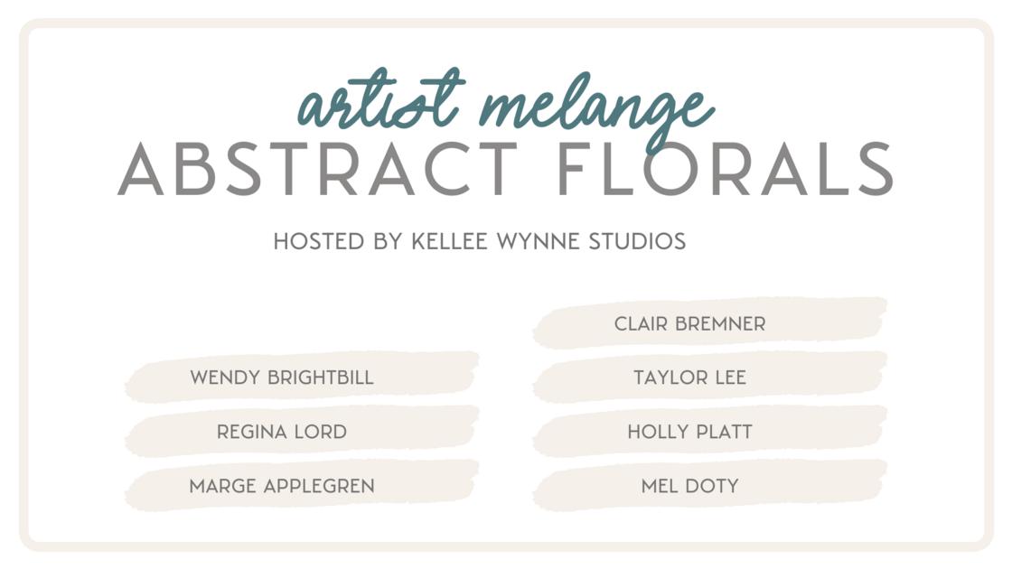 Artist Melange Abstract Florals