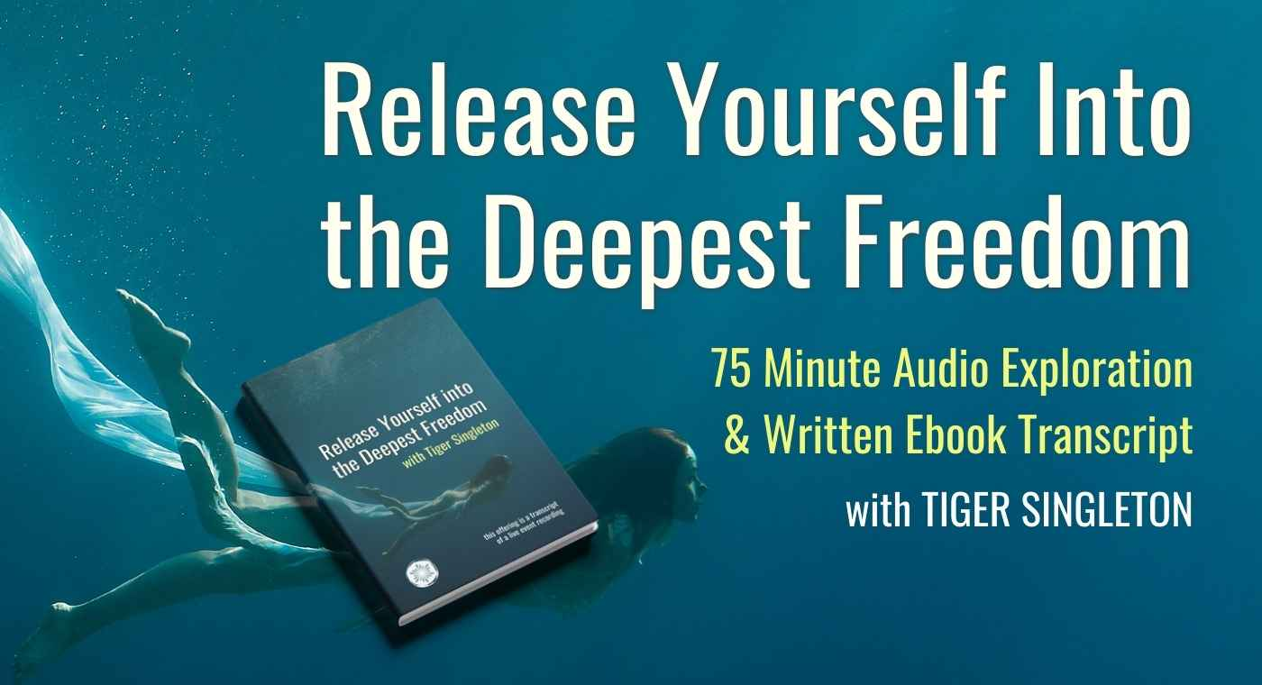 Release Yourself Into the Deepest Freedom