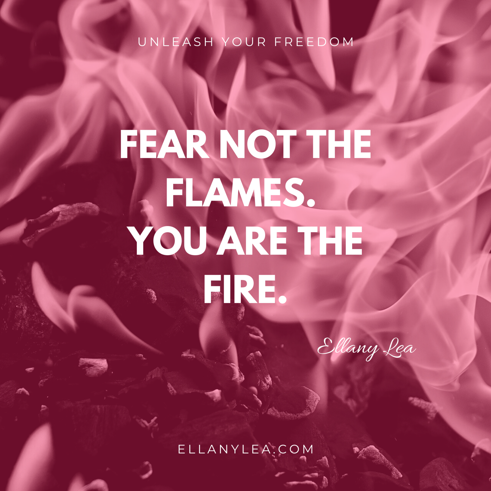 quotes - fear not flames fire