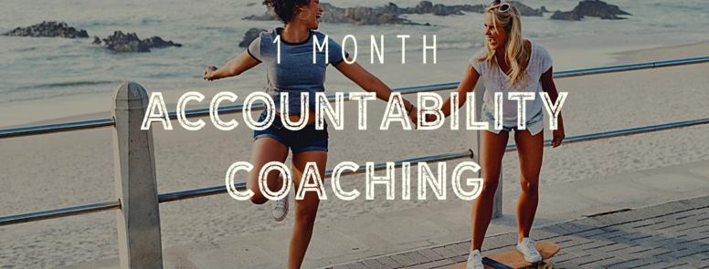 1 Month Accountability Coaching