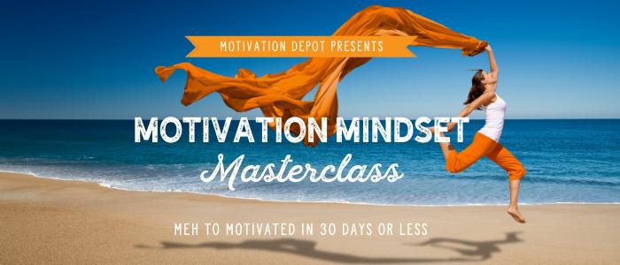 Motivation Mindset Masterclass
